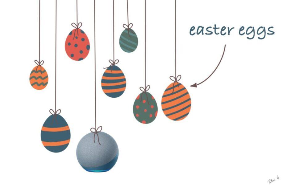 Easter Eggs und Fragen an Alexa